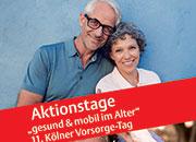 """11. Kölner Vorsorgetag + Aktionstage """"gesund und mobil im Alter"""""""